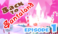 Back to Santaland: Christmas is Coming game