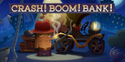 Crash! Boom! Bank! game
