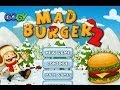 Mad Burger 2 walkthrough video jeu